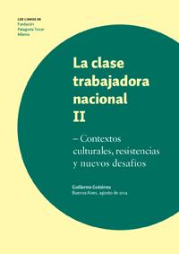 LA CLASE TRABAJADORA NACIONAL. TOMO II