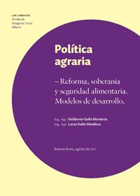 POLÍTICA AGRARIA. REFORMA, SOBERANÍA Y SEGURIDAD ALIMENTARIA. MODELOS DE DESARROLLO